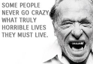 Charles-Bukowski-crazy-quotes